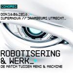 Win een gratis toegangskaart voor congres Robotisering en Werk