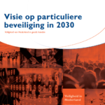 Visie op particuliere beveiliging 2030